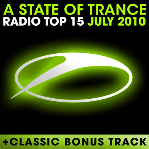 Album Art - A State Of Trance Radio Top 15 - July 2010 - Including Classic Bonus Track