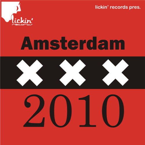 Album Art - Lickin' Records Pres. Amsterdam 2010