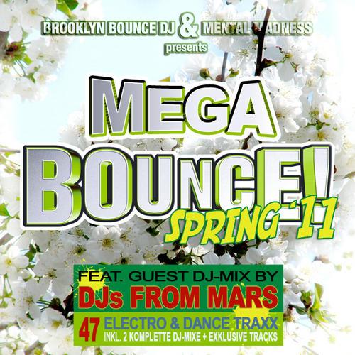 Album Art - Brooklyn Bounce DJ & Mental Madness Presents Mega Bounce! Spring '11