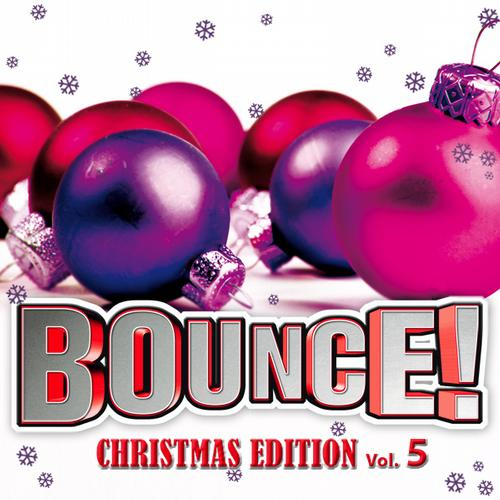 Album Art - Bounce! Christmas Edition Vol. 5 (The Finest In House, Electro, Dance & Trance)