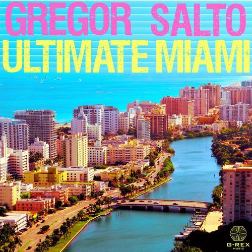 Album Art - Gregor Salto Ultimate Miami