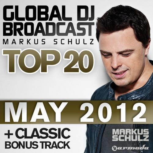 Album Art - Global DJ Broadcast Top 20 - May 2012 - Including Classic Bonus Track