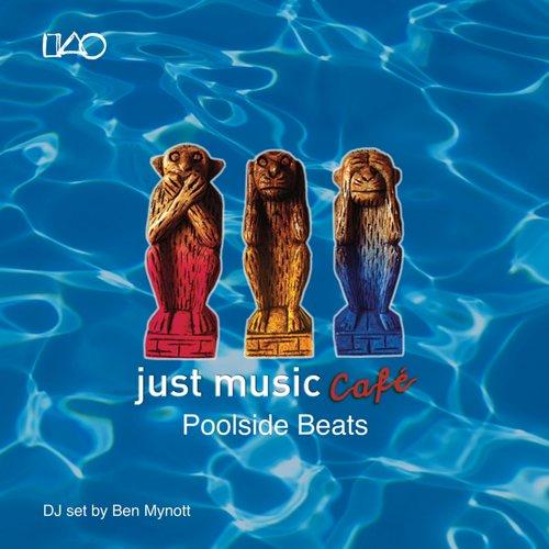Album Art - Just Music Caf? Vol. 3: Poolside Beats