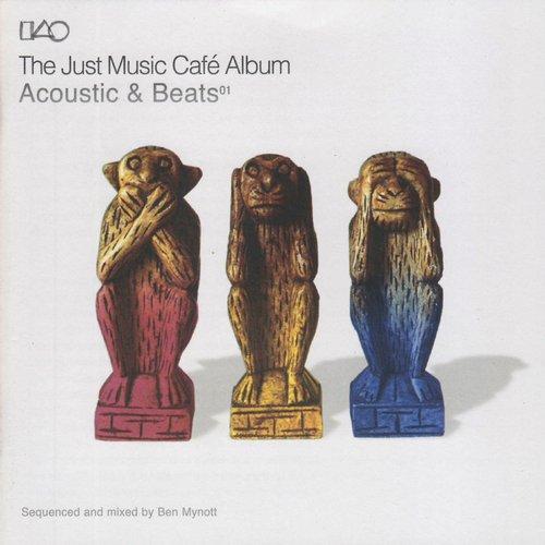 The Just Music Caf? Album - Acoustics & Beats Album