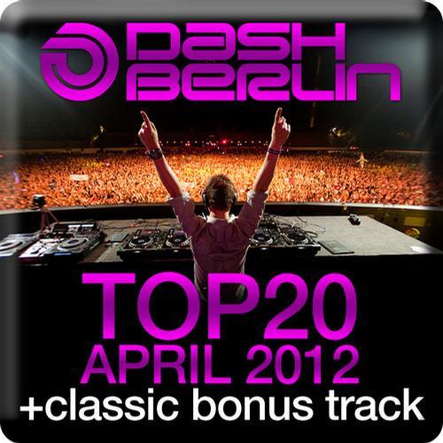 Album Art - Dash Berlin Top 20 - April 2012 (Including Classic Bonus Track)