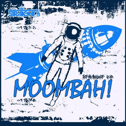 Album Art - Straight Up Moombah!