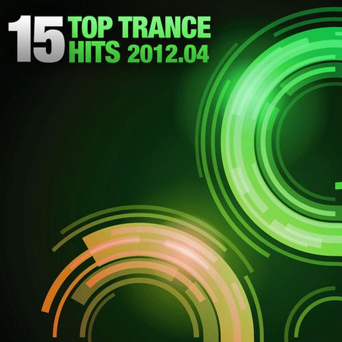 Album Art - 15 Top Trance Hits, 2012-04