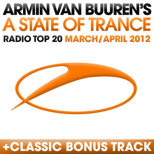 Album Art - A State Of Trance Radio Top 20 - March/April 2012 - Including Classic Bonus Track
