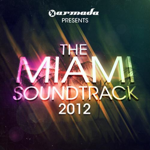 Album Art - Armada presents The Miami Soundtrack - 2012