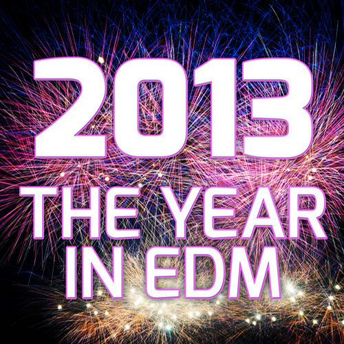 Album Art - 2013 - The Year In EDM