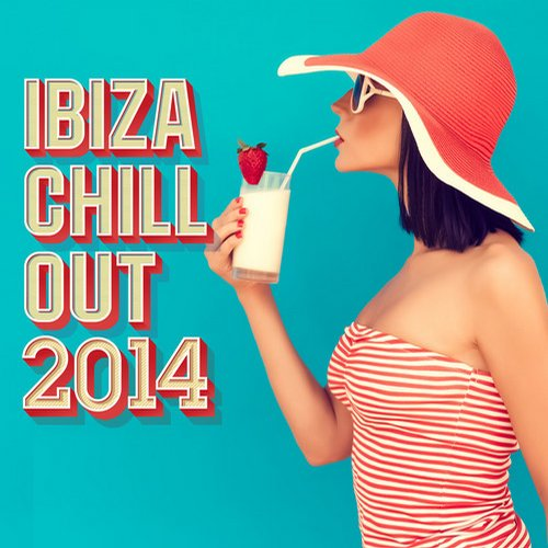 Album Art - Ibiza Chill Out 2014