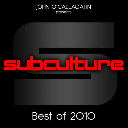 Album Art - John O'Callaghan Presents Subculture - Best Of 2010
