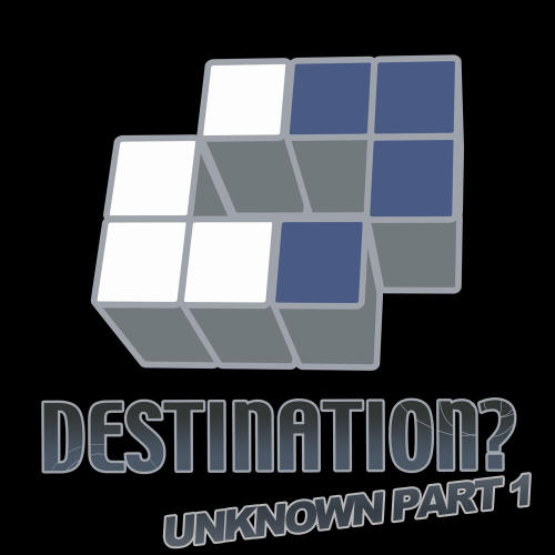 Album Art - Destination? Unknown Part 1