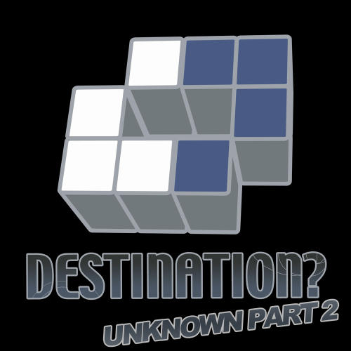 Album Art - Destination? Unknown Part 2
