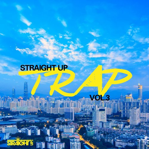 Album Art - Straight Up Trap! Vol. 3
