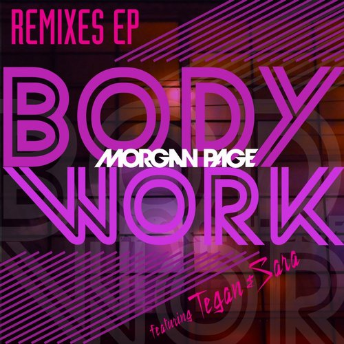Album Art - Body Work Remixes Ep (feat. Tegan and Sara)