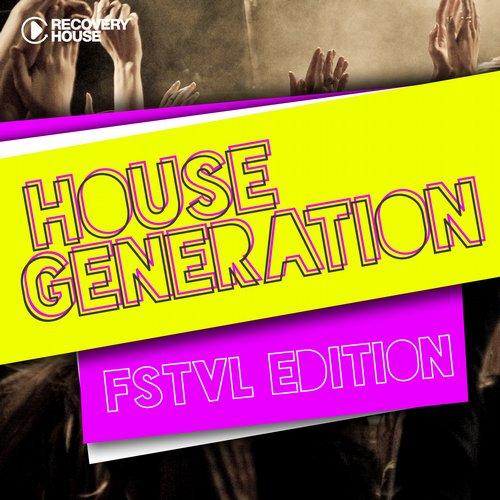 Album Art - House Generation FSTVL Edition