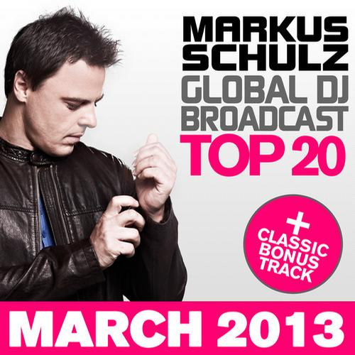 Album Art - Global DJ Broadcast Top 20 - March 2013 - Including Classic Bonus Track