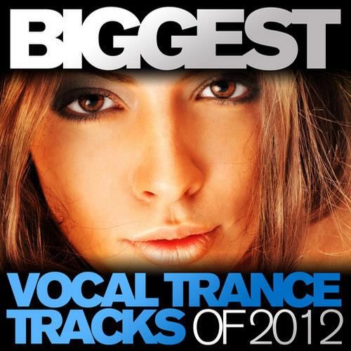 Album Art - Biggest Vocal Trance Tracks Of 2012