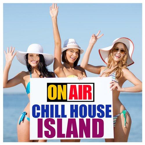 Album Art - On Air Chill House Island