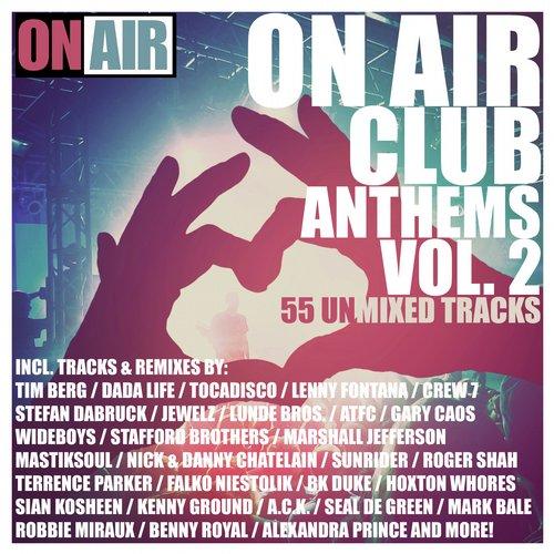 Album Art - On Air Club Anthems, Vol. 2 (55 Unmixed Tracks)