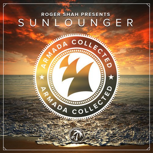 Album Art - Armada Collected: Roger Shah presents Sunlounger (Deluxe Version)