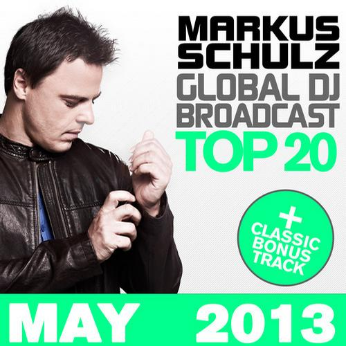 Album Art - Global DJ Broadcast Top 20 - May 2013 - Including Classic Bonus Track