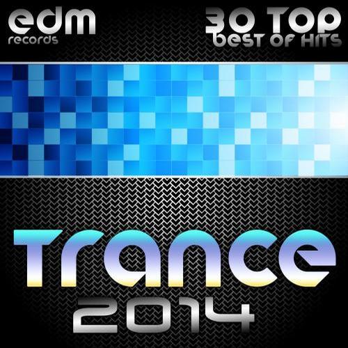 Album Art - Trance 2014 (30 Top Electronic Dance Hits, Acid, Psy, Hard, Goa, Prog, Fullon Masters)