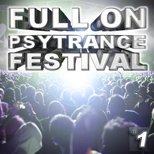 Album Art - Full On Psytrance Festival V1