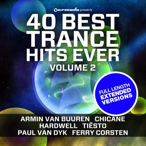 Album Art - 40 Best Trance Hits Ever, Vol. 2 - Full Length Extended Versions