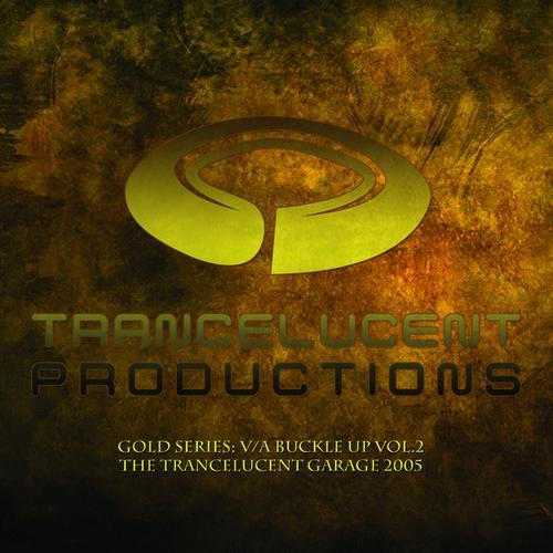 Album Art - Buckle Up Vol.2 - The Trancelucent Garage (2006)