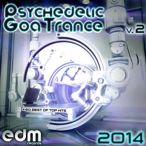 Album Art - Psychedelic Goa Trance 2014, Vol. 2 - 60 Best Of Top Hits
