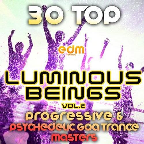 Album Art - Luminous Beings, Vol. 2 (30 Top Progressive Psychedelic Goa Trance Masters 2014)