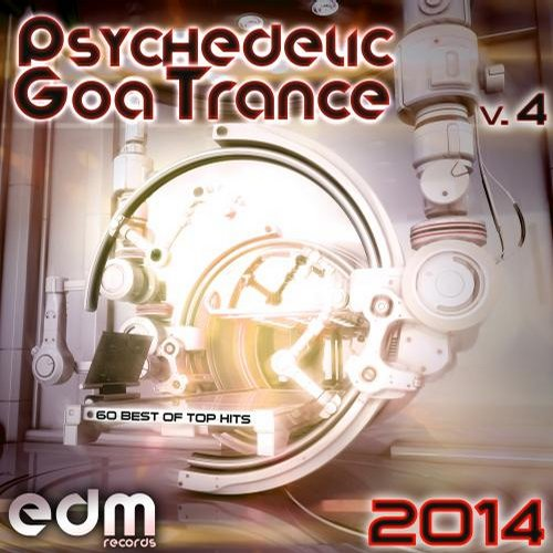 Album Art - Psychedelic Goa Trance 2014, Vol. 4 - 60 Best Of Top Classic Hits [2007-2014] Master Collection