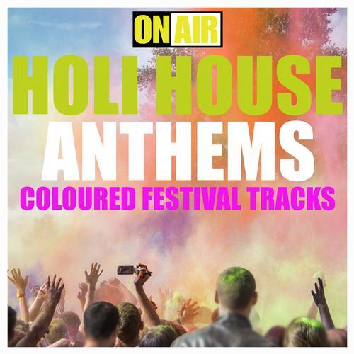 Holi House Anthems (Coloured Festival Tracks) Album Art