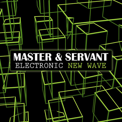 Album Art - Master And Servant - Electronic New Wave