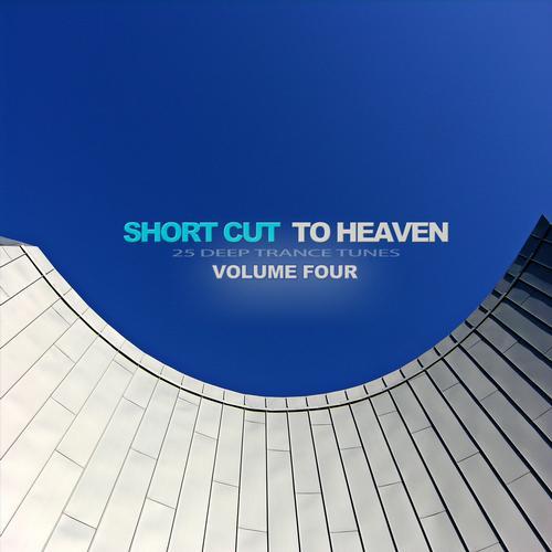Album Art - Short Cut to Heaven, Vol. 4 - Deep Trance Tunes