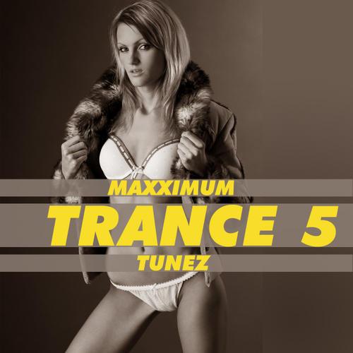 Album Art - Maxximum Trance Tunez 5