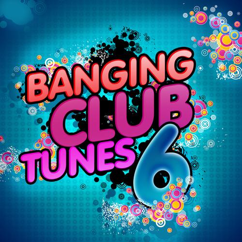 Album Art - Banging Club Tunes 6