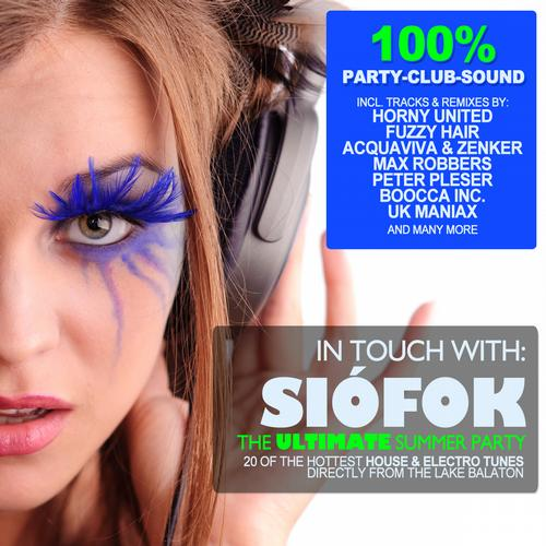 Album Art - In Touch With: Siofok - The Ultimate Summer Party