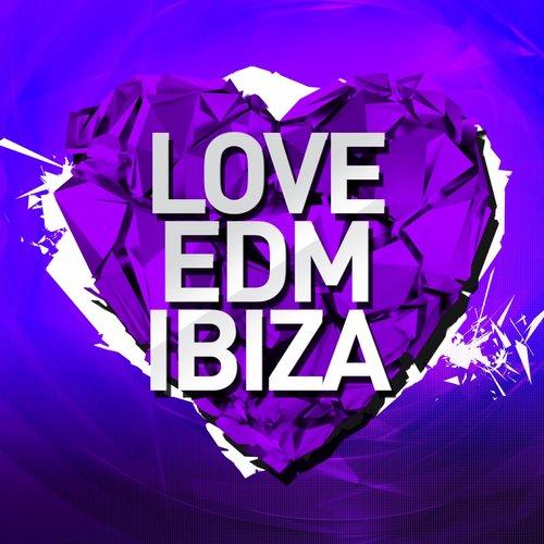 Album Art - Love EDM Ibiza Vol. 2