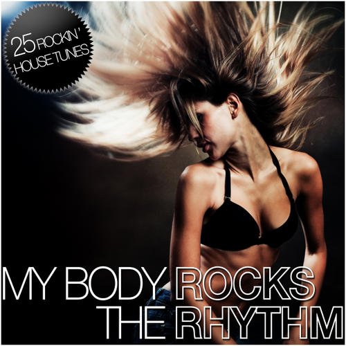Album Art - Various Artists - My Body Rocks The Rhythm
