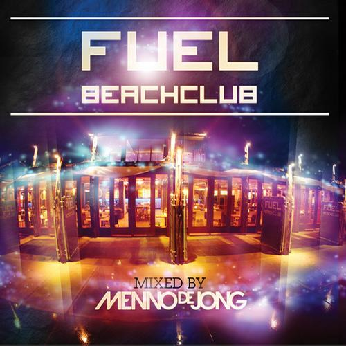 Album Art - Fuel Beachclub - Mixed by Menno de Jong