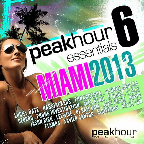 Album Art - Peakhour Essentials 6: MIAMI 2013