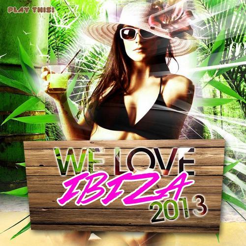 Album Art - We Love Ibiza 2013
