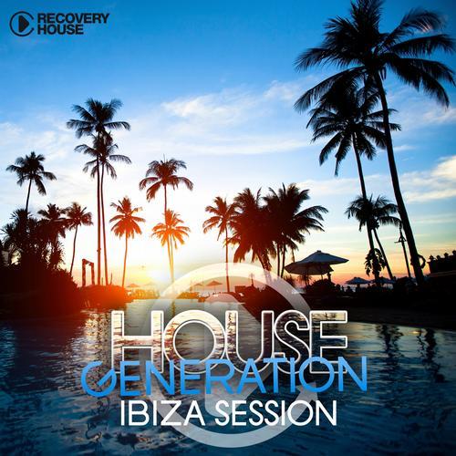 Album Art - House Generation Ibiza Session