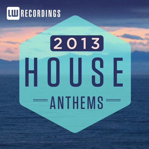 Album Art - 2013 House Anthems