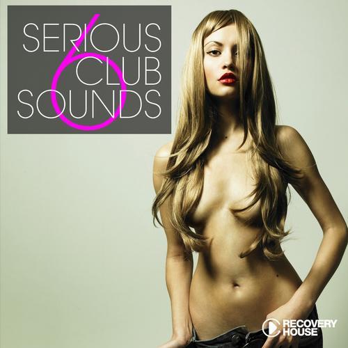 Album Art - Serious Club Sounds Vol. 6