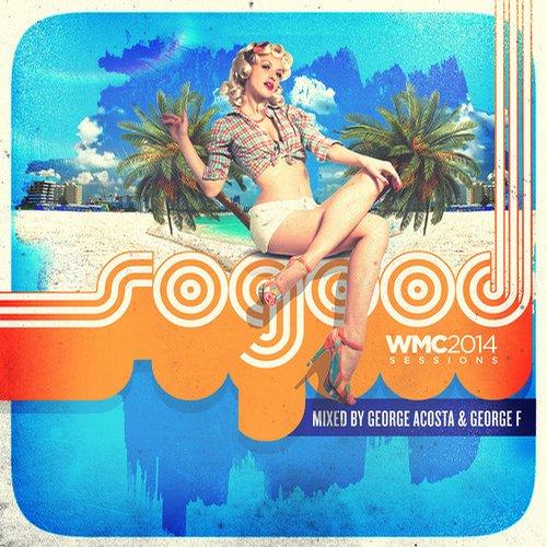 Album Art - SoGood WMC 2014 Sessions