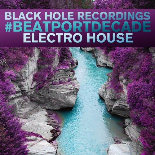 Album Art - Black Hole Recordings #BeatportDecade Electro House
